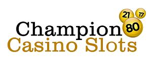 Champion casino slots
