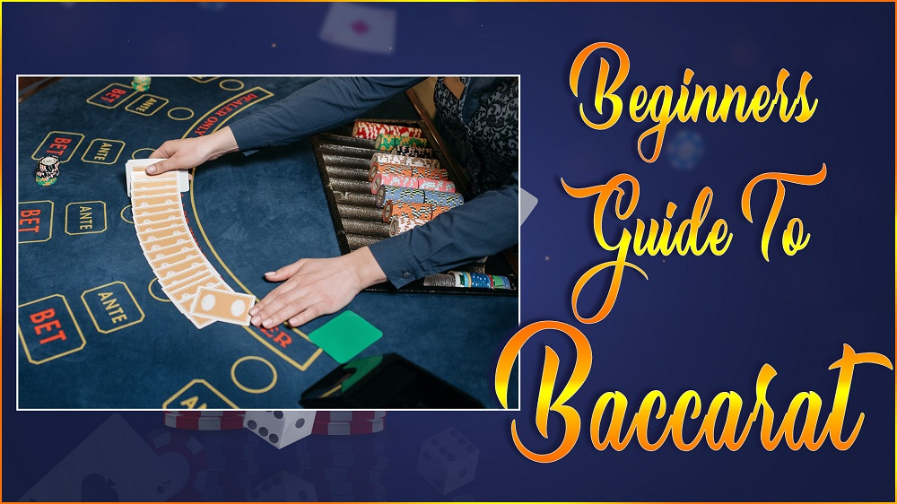 Beginners Guide to Baccarat